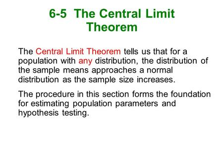 6-5 The Central Limit Theorem