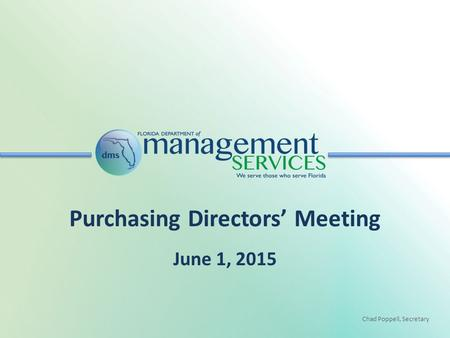 Chad Poppell, Secretary Purchasing Directors' Meeting June 1, 2015.