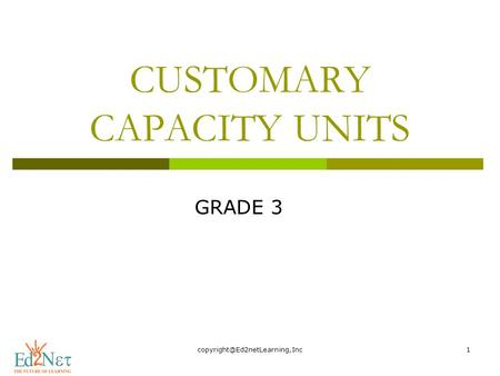 CUSTOMARY CAPACITY UNITS GRADE 3.