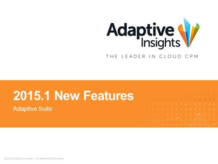 2015.1 New Features Adaptive Suite.
