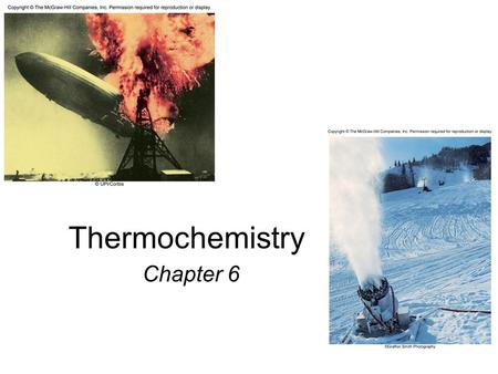 Thermochemistry Chapter 6. Energy is the capacity to do work. Radiant energy comes from the sun and is earth's primary energy source Thermal energy is.
