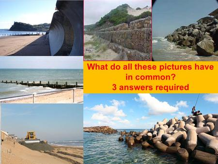 What do all these pictures have in common? 3 answers required.