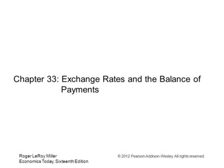 Chapter 33: Exchange Rates and the Balance of Payments