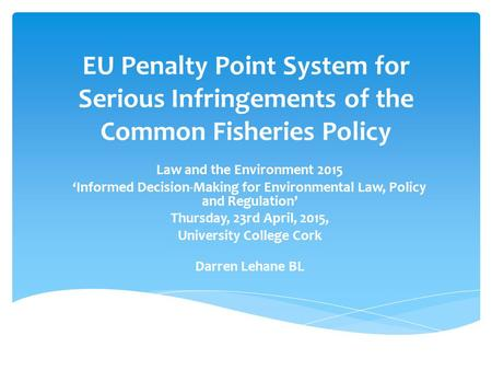 Law and the Environment 2015 University College Cork