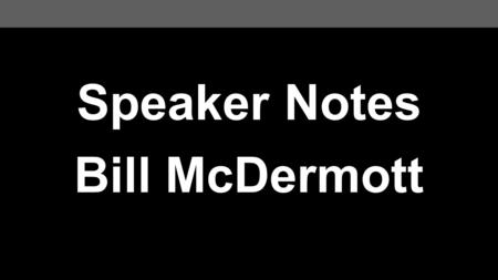 Speaker Notes Bill McDermott. Welcome Good morning Salam Alaikum On behalf of SAP, allow me to convey my heartfelt condolences for the passing of His.