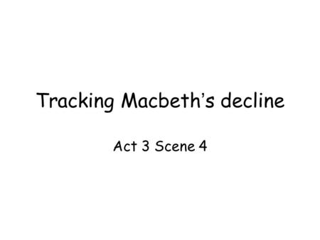 tracking a word throughout macbeth