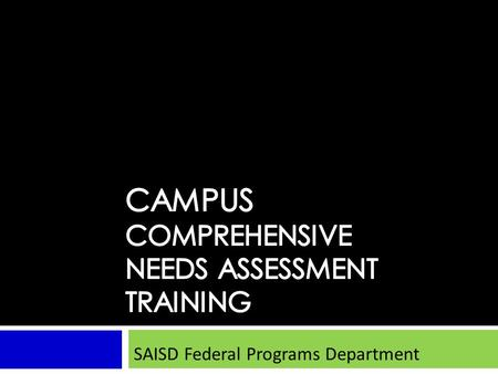 SAISD Federal Programs Department. Stage 1 of the Organization and Development Process Form the Planning Team 1 2.