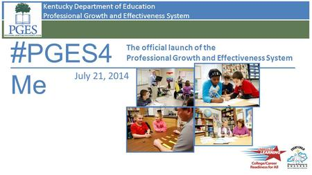 #PGES4Me July 21, 2014 The official launch of the