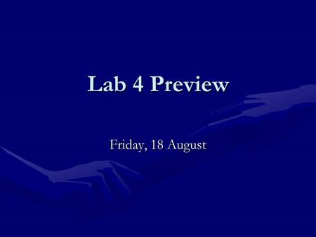 Lab 4 Preview Friday, 18 August. SEQUENTIAL CIRCUITS Design Using Flip-flops Review of Digital I.
