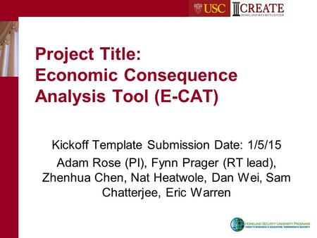Project Title: Economic Consequence Analysis Tool (E-CAT)