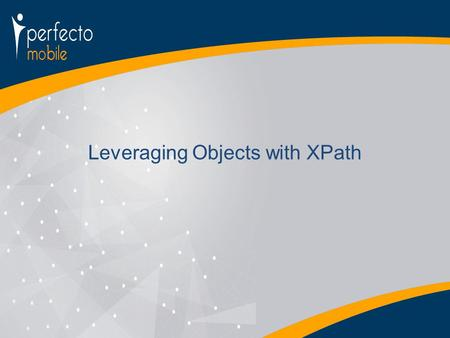Leveraging Objects with XPath