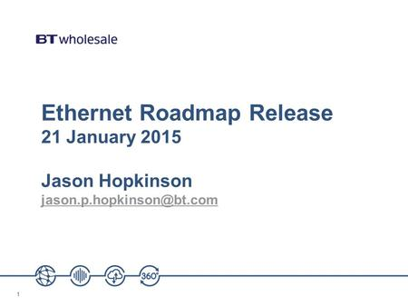 11 Ethernet Roadmap Release 21 January 2015 Jason Hopkinson