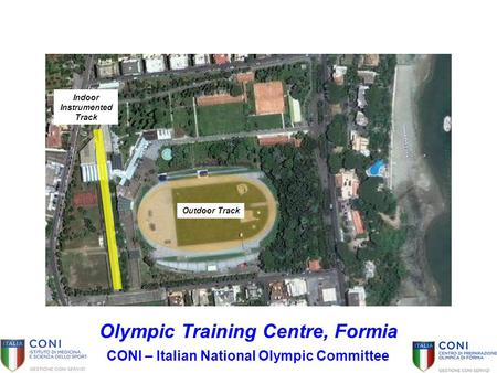 Olympic Training Centre, Formia