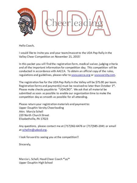 Cheerleading Hello Coach, I would like to invite you and your team/mascot to the UDA Pep Rally in the Valley Cheer Competition on November 21, 2015! In.