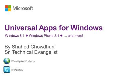 Windows 8.1 Windows Phone 8.1 … and WakeUpAndCode.com.