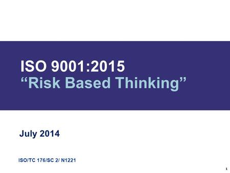 "ISO 9001:2015 ""Risk Based Thinking"""