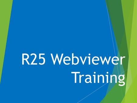 R25 Webviewer Training. Creating a User Account When you go to the R25 Facility Request Form,R25 Facility Request Form this is the screen that will appear.