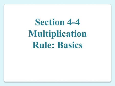 Multiplication Rule: Basics