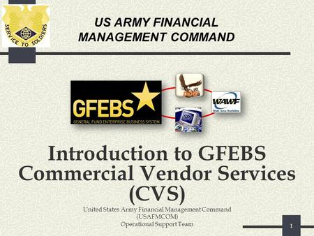 Introduction to GFEBS Commercial Vendor Services (CVS)