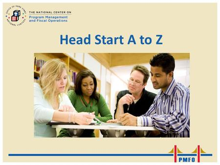 Head Start A to Z. Nifty Notes Head Start A to Z: The Leader's Role in School Readiness.
