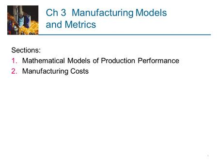 Ch 3 Manufacturing Models and Metrics