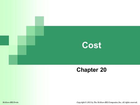 Cost Chapter 20 McGraw-Hill/Irwin