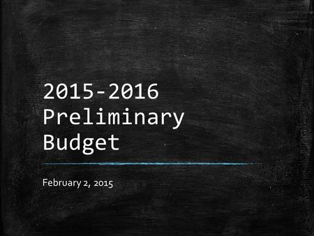 2015-2016 Preliminary Budget February 2, 2015. Mission Statement The Mission of the Kennett Consolidated School District is to provide a quality education.