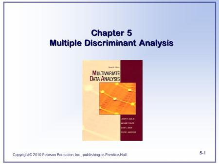 Chapter 5 Multiple Discriminant Analysis