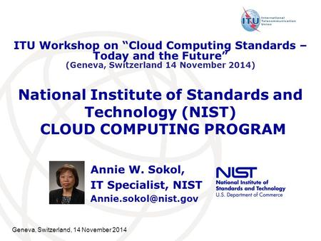 Annie W. Sokol, IT Specialist, NIST
