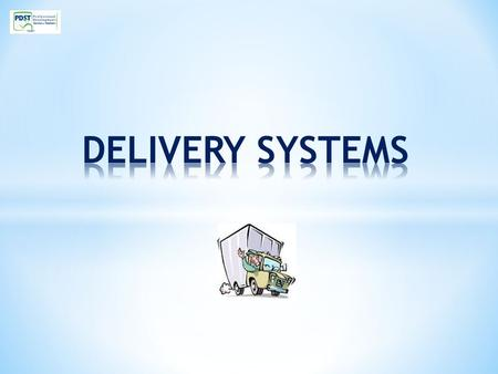 OVERVIEW Importance of transport in the Channels of Distribution Modern Developments in Delivery Systems Factors affecting the choice of Delivery System.