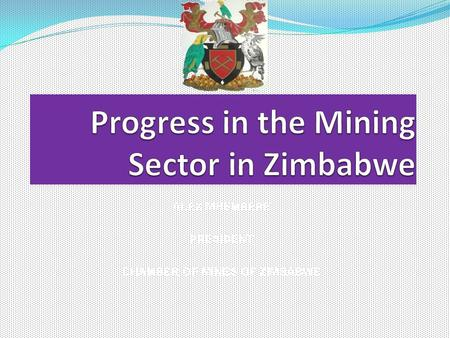 Progress in the Mining Sector in Zimbabwe