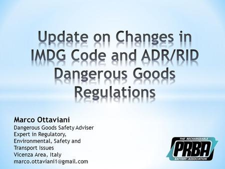 Update on Changes in IMDG Code and ADR/RID Dangerous Goods Regulations