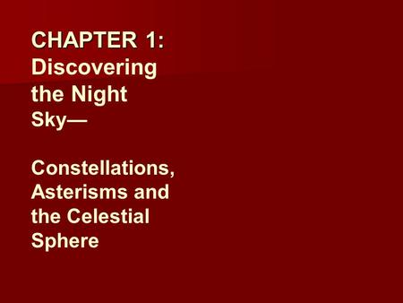 CHAPTER 1: Discovering the Night Sky—