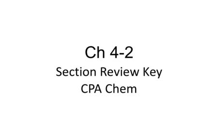 Section Review Key CPA Chem