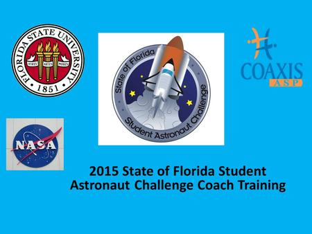 2015 State of Florida Student Astronaut Challenge Coach Training.