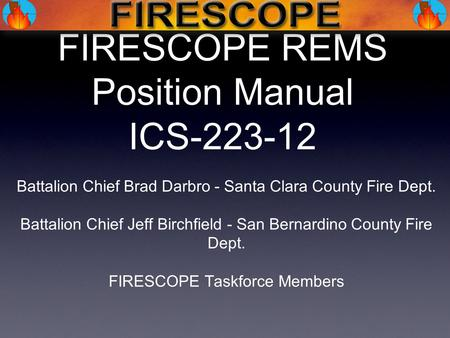 FIRESCOPE REMS Position Manual ICS
