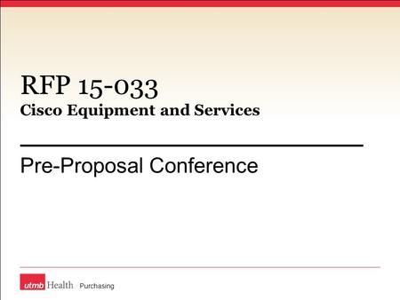 RFP 15-033 Cisco Equipment and Services Pre-Proposal Conference Purchasing.