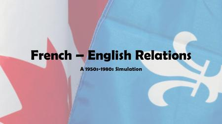 French – English Relations