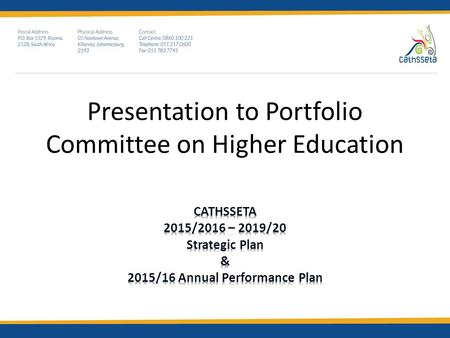 Presentation to Portfolio Committee on Higher Education.