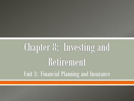 Chapter 8: Investing and Retirement