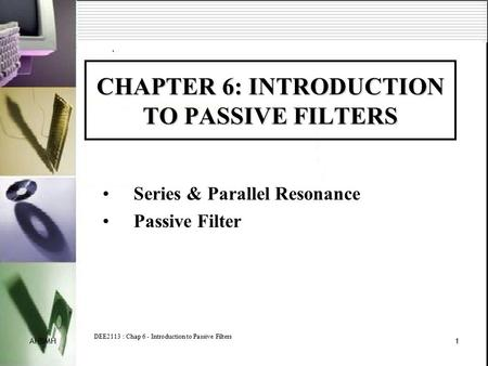 CHAPTER 6: INTRODUCTION TO PASSIVE FILTERS
