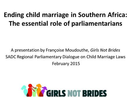 A presentation by Françoise Moudouthe, Girls Not Brides