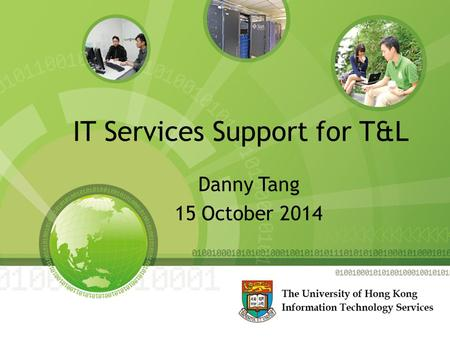 IT Services Support for T&L