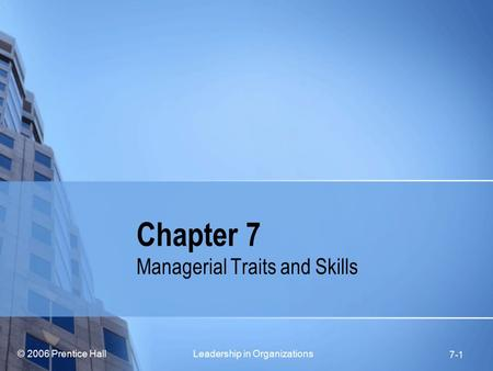 Managerial Traits and Skills