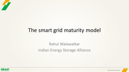 The smart grid maturity model