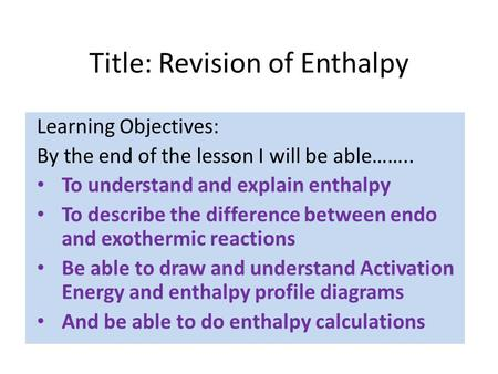 Title: Revision of Enthalpy