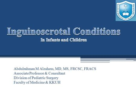 Inguinoscrotal Conditions In Infants and Children