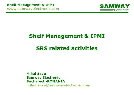 Shelf Management & IPMI SRS related activities