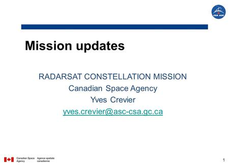 Mission updates RADARSAT CONSTELLATION MISSION