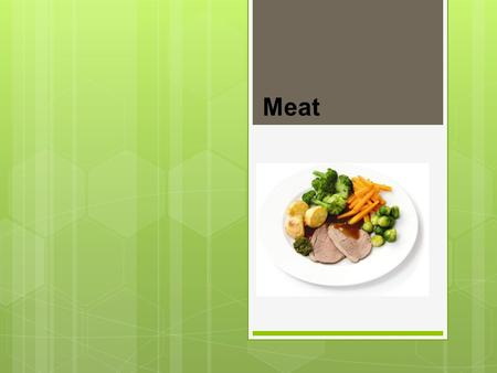 Meat. Meat is an important food commodity which provides nutrients essential for health. A variety of different textures, colours and flavours of meat.